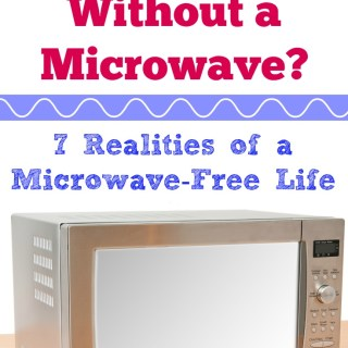 So this is what life is really like for someone who lives in a microwave free home!! I wonder if I could life without a microwave too. I mean not using a microwave is better for your health and probably helps you save money in the kitchen.