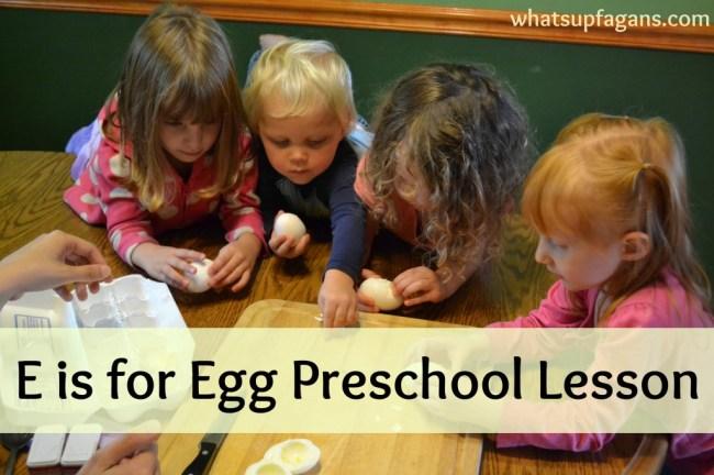 E is for egg preschool