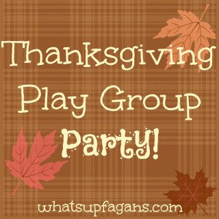 Some cool ideas for throwing a Thanksgiving party for the kids! What fun playgroup ideas!