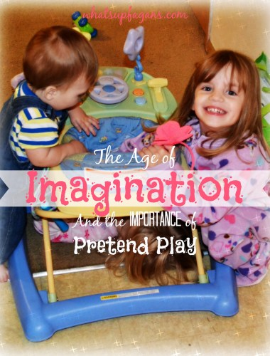Age of Imagination - The importance of Pretend Play..