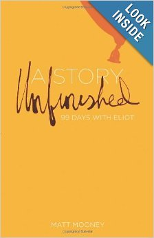 A Story Unfinished 99 Days with Eliot Book Review