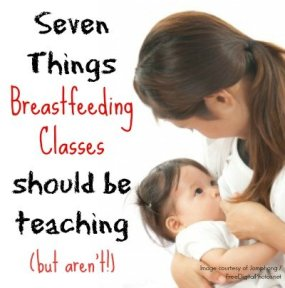 I love breastfeeding, but it's not always easy. Here are 7 things I wish lactation consultants and breastfeeding classes would teach.   whatsupfagans.com