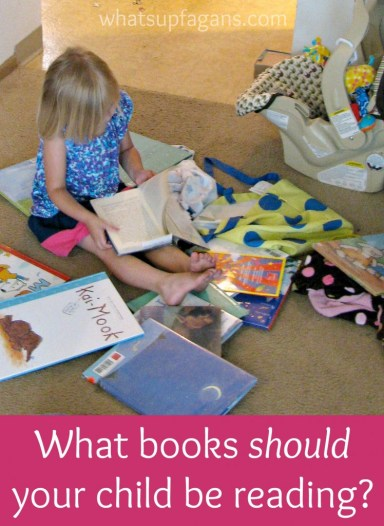 A look at what type of books we should actually be reading to our children. | whatsupfagans.com