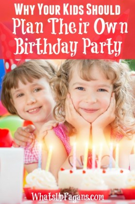 Love this idea! I will make my kids plan their birthday party by themselves. Talk about helping them learn how to work, party plan, and clean up.