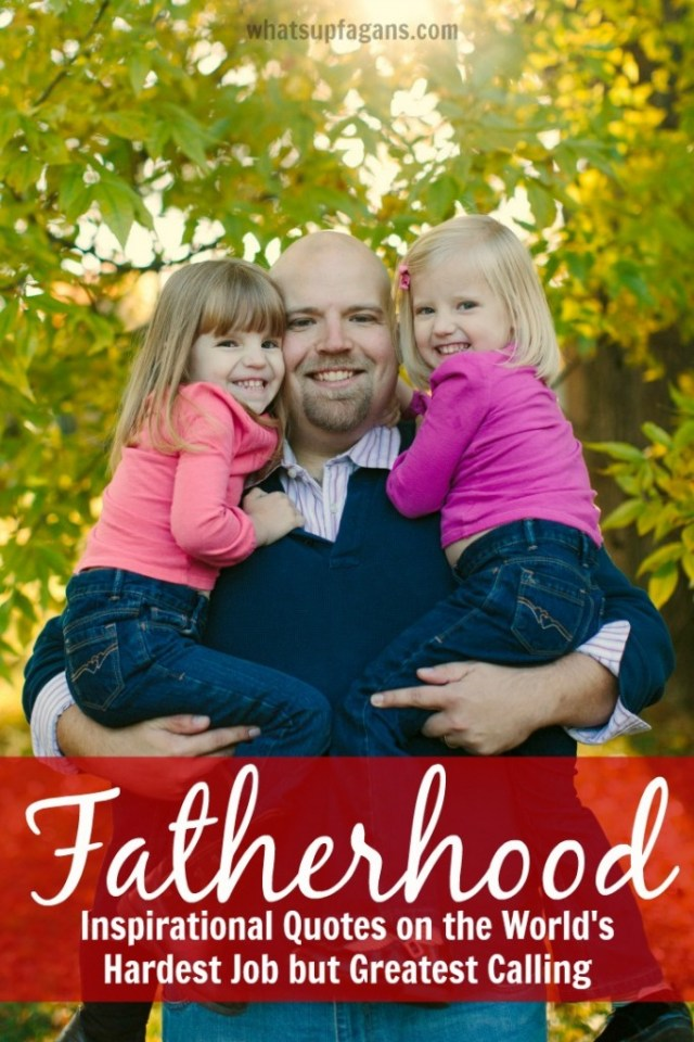 Fatherhood is such an important calling. I love all these inspirational Father's Day quotes from everyday families. Dads are the best!