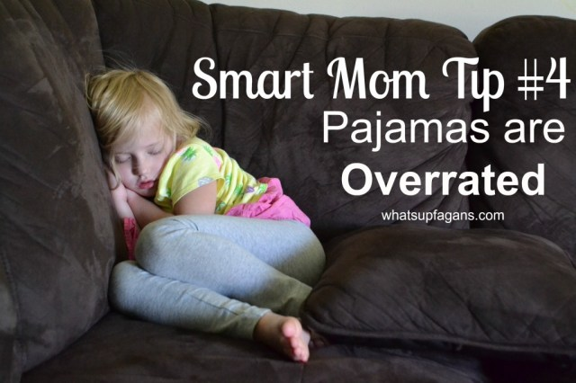 I love these #SmartMom tips! Pajamas are totally overrated in my house too! LOL! #SuperMom @Huggies @DiapersDotCom #Offer #sp