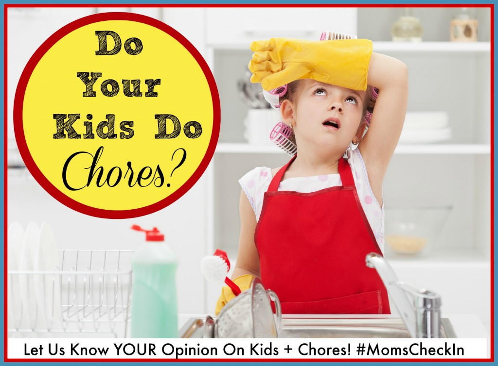 #MomsCheckIn on whether or not their kdis do chores.