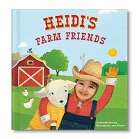 Heidi's Farm Friends - Get a personalized storybook for your child!