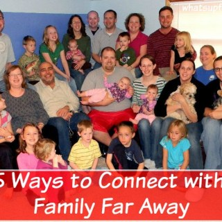 These are really simple ways to connect with family far away. I would love to be closer with my siblings and their kids!