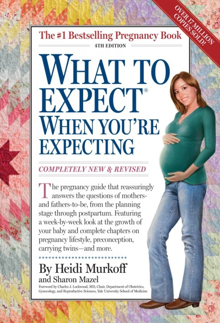 What to Expect When You're Expecting.