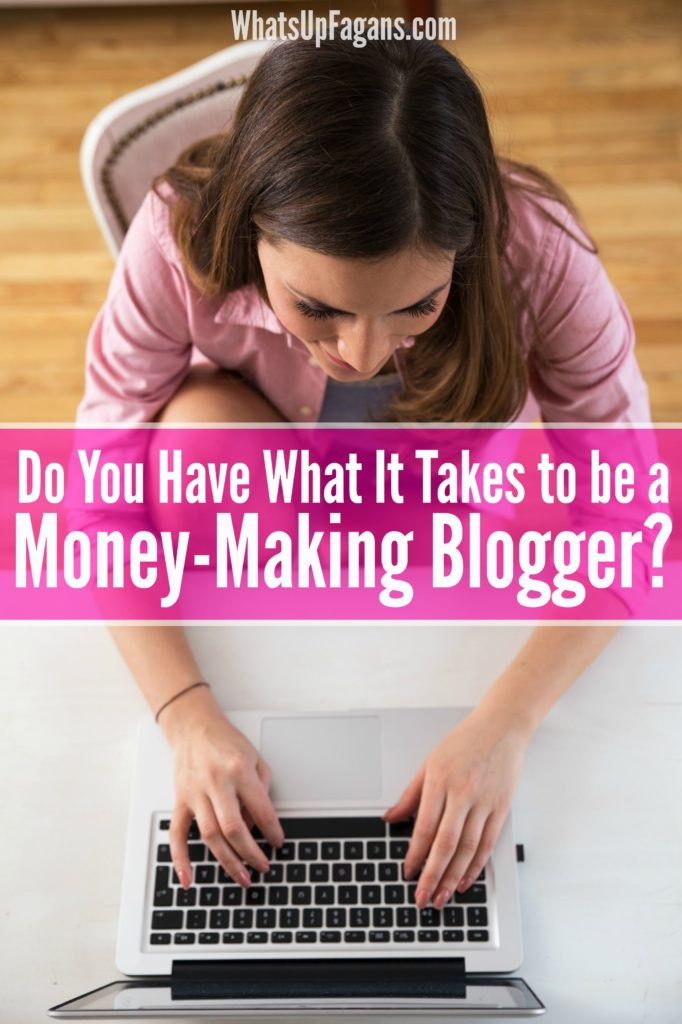 I would love to be a blogger who makes money working from home! I think I have these 8 qualities of a successful blogger, too!