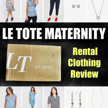 Le Tote Review - Maternity Clothes - Rental clothing review