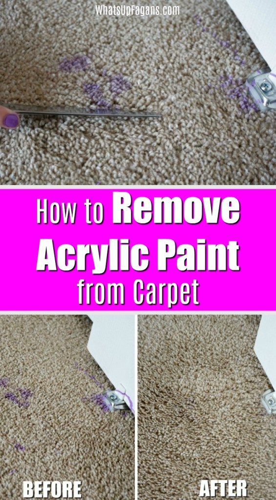 Pin image for how to remove acrylic paint from carpet with images of someone trying to remove dry acrylic paint from carpet and a before and after image of the removed acrylic paint from carpet