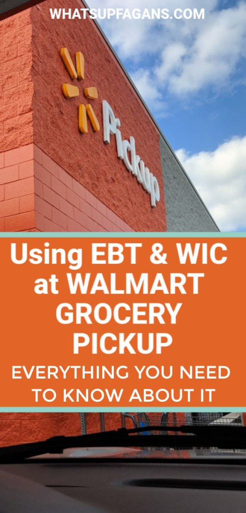 Walmart Grocery Pickup EBT - if you can use EBT with Walmart Grocery Pickup, as well as if you can use WIC there.