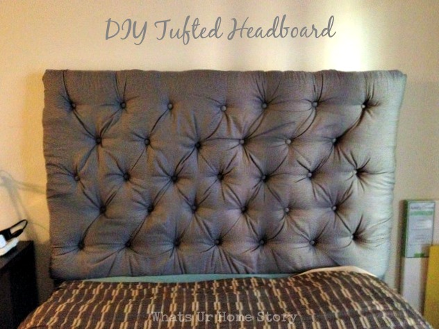Reader Showcase - DIY Tufted Headboard | Whats Ur Home Story
