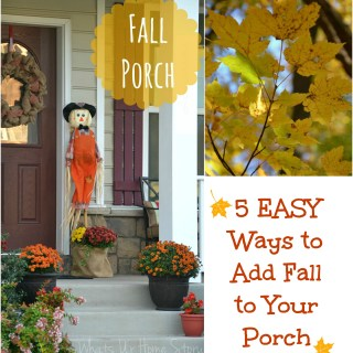 Easy ways to add Fall to your porch