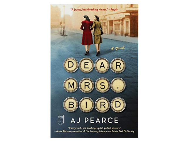 Dear Mrs. Bird: A Novel.