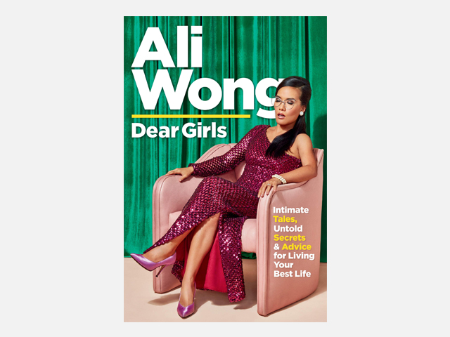 Dear Girls: Intimate Tales, Untold Secrets & Advice for Living Your Best Life.