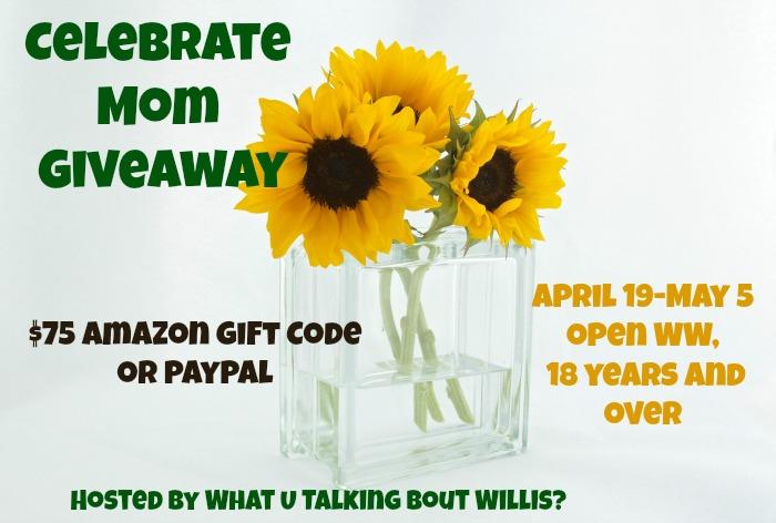 celebrate mom Giveaway