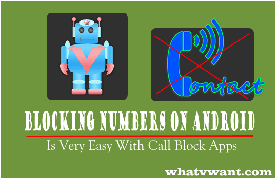 Blocking Numbers On Android