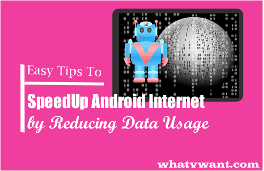 speed up android internet