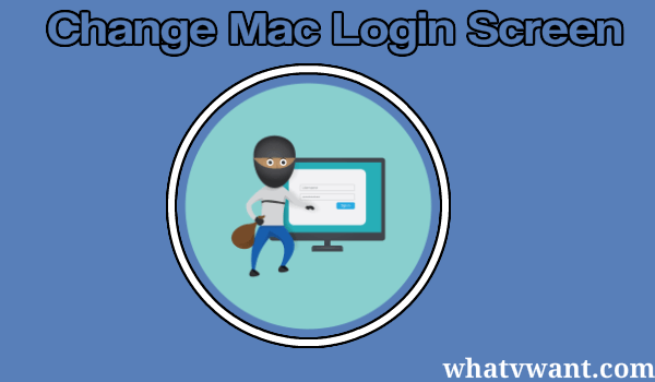 change login screen mac