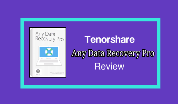 Tenorshare any data recovery pro review