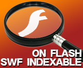 On Flash - SWF files can now be found and indexed - Whatwasithinking.co.uk