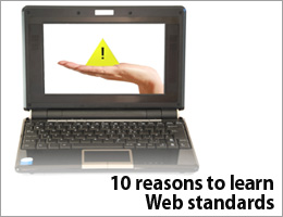 10 reasons to learn web standards