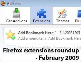 FireFox extensions roundup February 2009 - The Best FireFox extensions