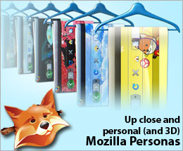 Up close and personal and 3d - Mozilla Personas - Whatwasithinking