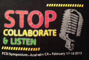 STOP, Collaborate Listen, 2015 FCSI Symposium