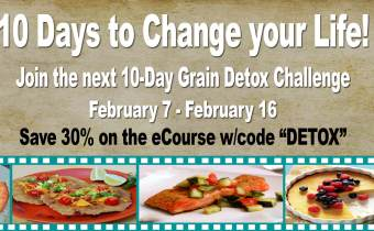 The next Wheat Belly Detox Challenge starts Tuesday, February 7th!