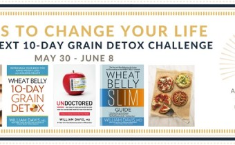 The next Wheat Belly Detox Challenge starts Tuesday, May 30th!