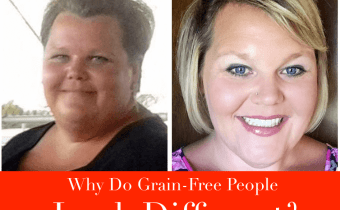 Why Do Grain-Free People Look Different?