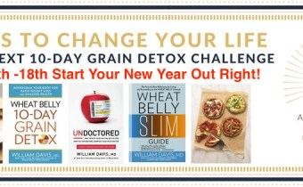 The Next Wheat Belly 10-Day Grain Detox Begins Wednesday, January 9th