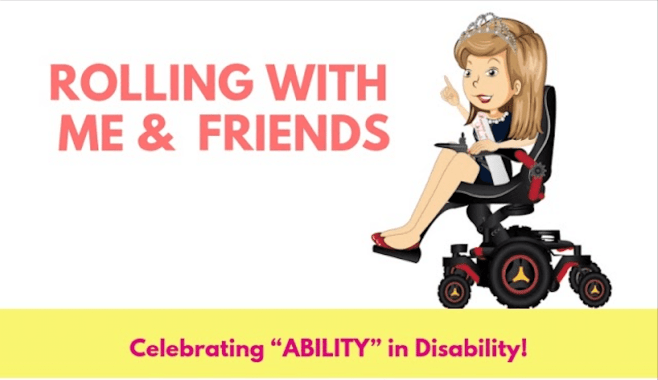 "Rolling With Me & Friends, Celebrating ""Ability"" in Disability, an animated female character with a princess crown sits in a power wheelchair"