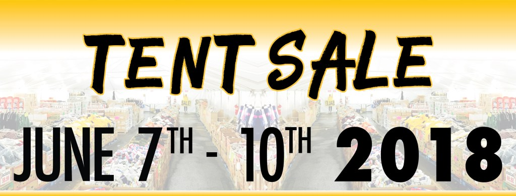 Tent Sale Starts June 7th 2018!