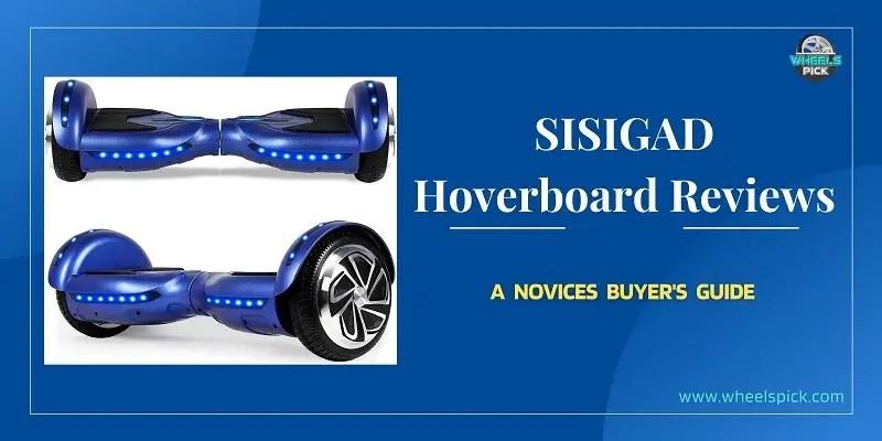 11Sisigad Hoverboard Reviews