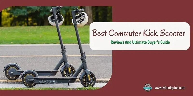 best commuter kick scooter