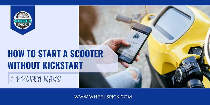 11How-To-Start-A-Scooter-Without-Kickstart
