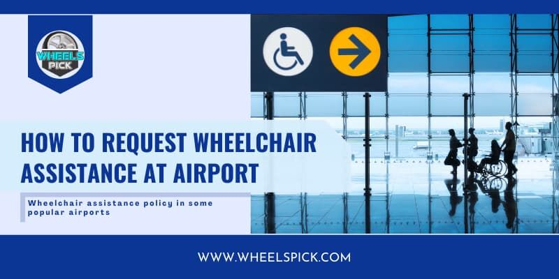 11how-to-request-wheelchair-assistance-at-airport