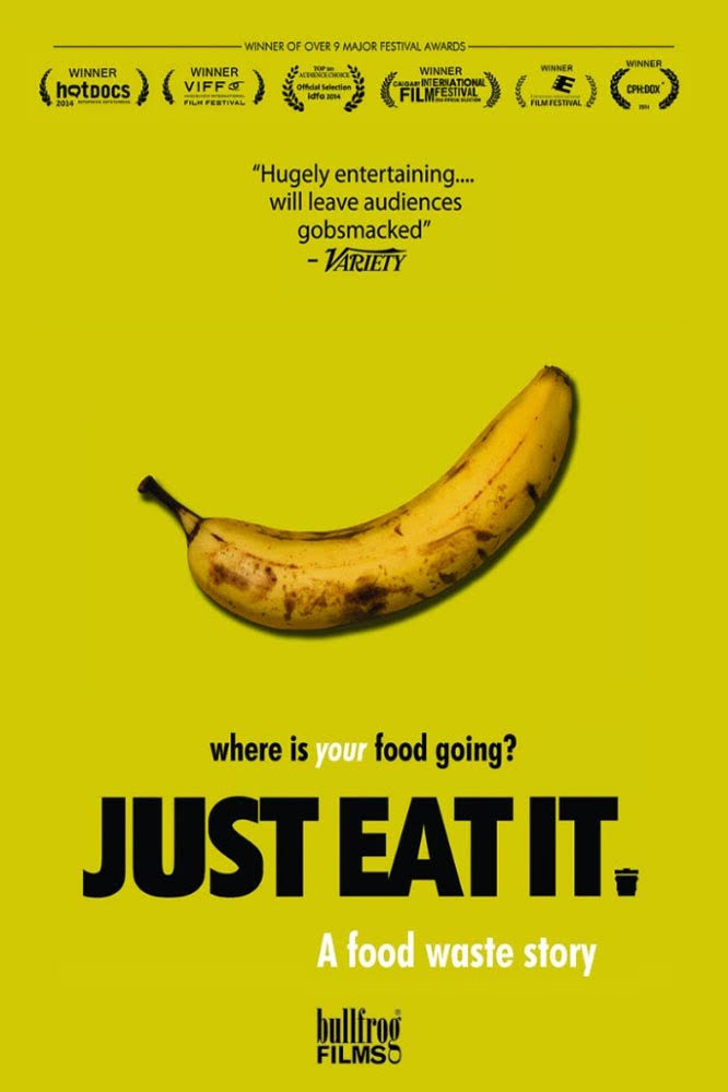 Documentary about food waste: Just Eat It