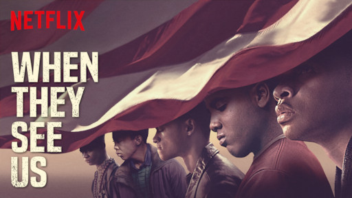 Must see series about racism: When They See Us