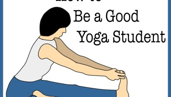 Tips For Being A Good Yoga Student