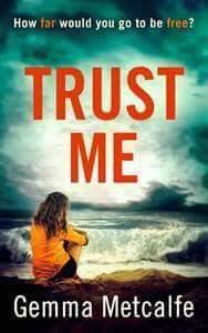 Trust Me by Gemma Metcalfe