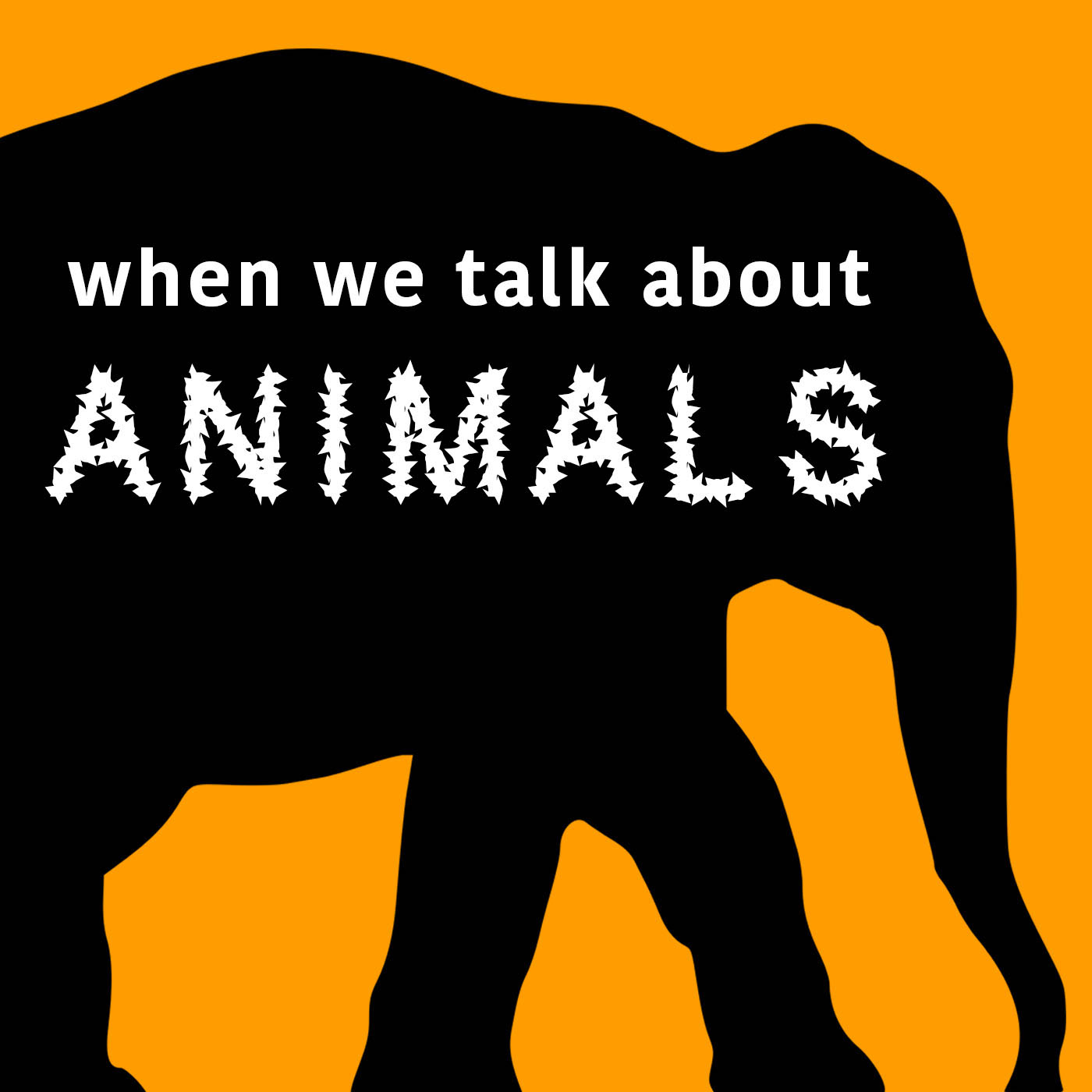 When We Talk About Animals - A Yale University podcast devoted to