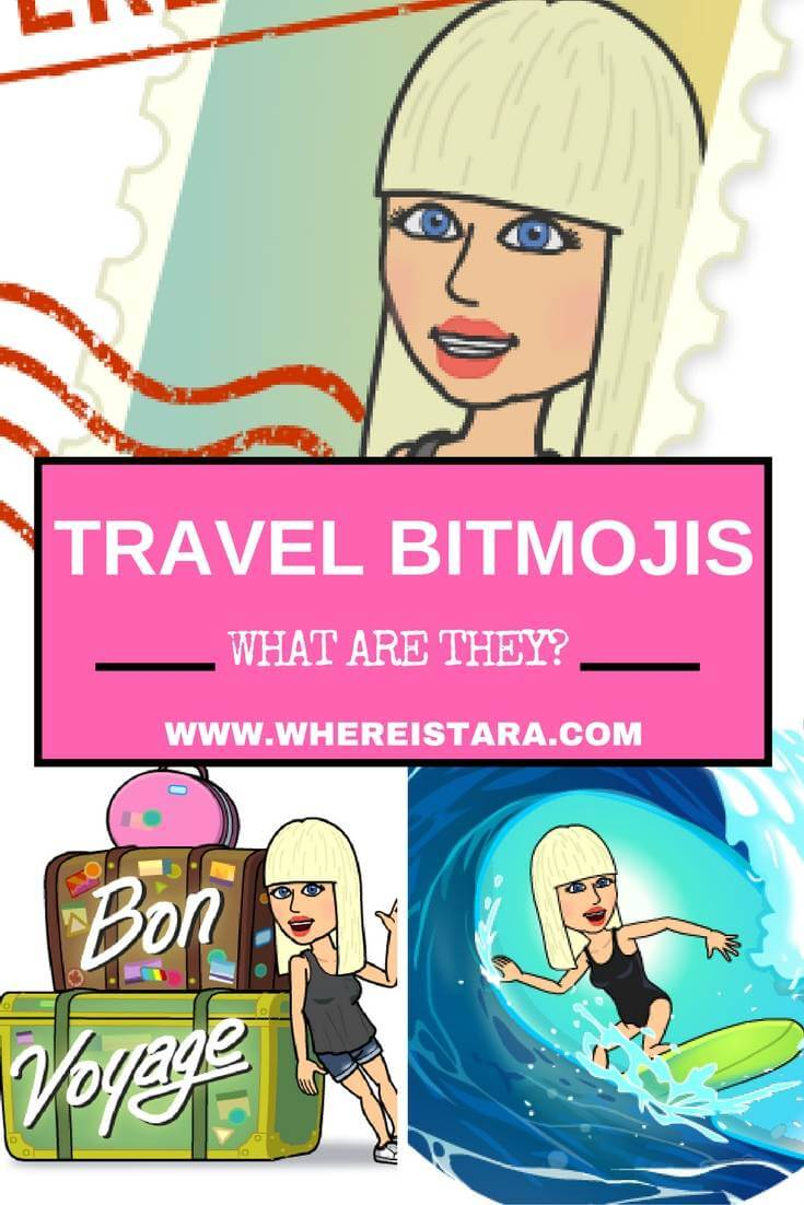 Top 10 Travel Bitmojis For Your Vacation - Where Is Tara?