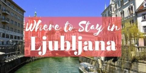 where to stay in Ljubljana slovenia hotels and apartments where is tara povey top irish travel blogger