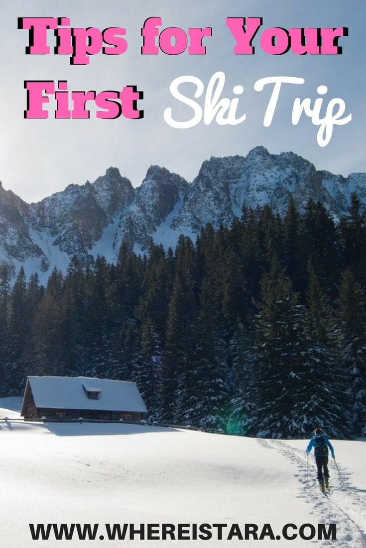tips for first ski trip first time skiers where is tara3